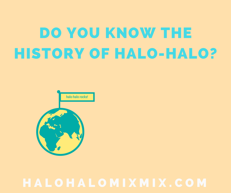 what is the history of halo halo, a dessert in the Philippines