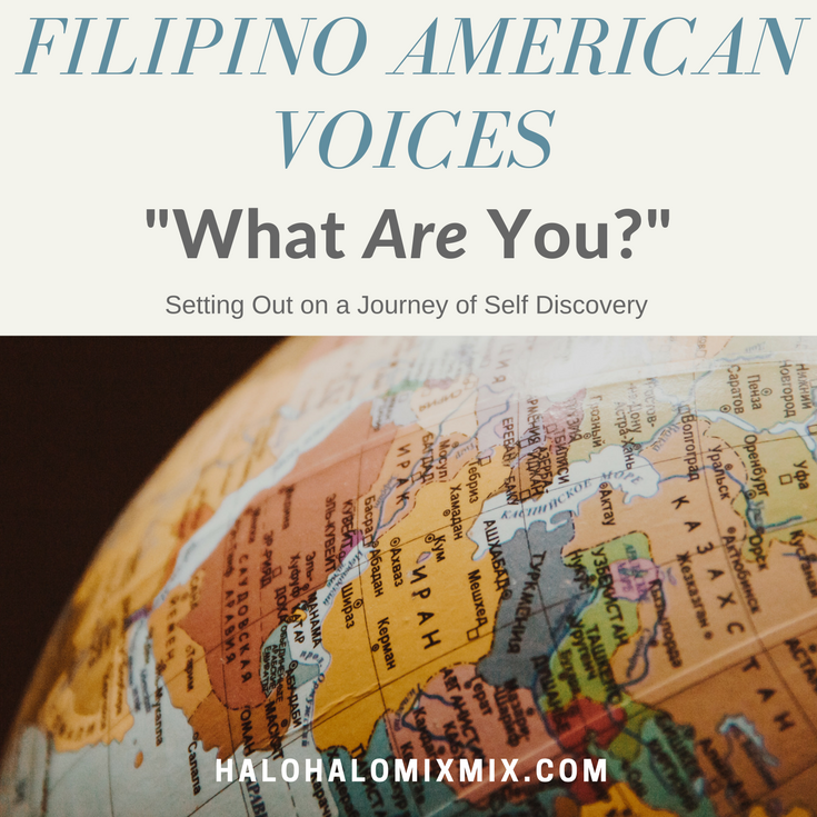 "Filipino American Voices - ""What are You?"" A Journey of Self Discovery"