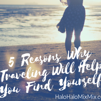 5 Reasons Why Traveling Will help you Find Yourself