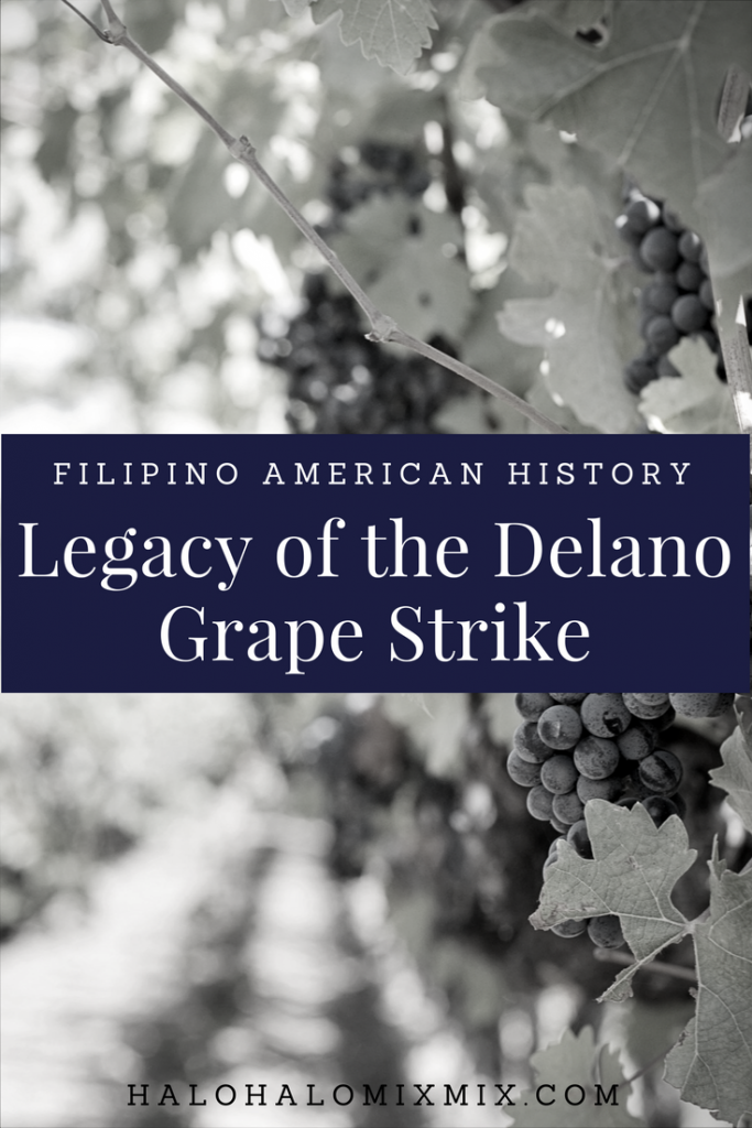 Legacy of the Delano Grape Strike