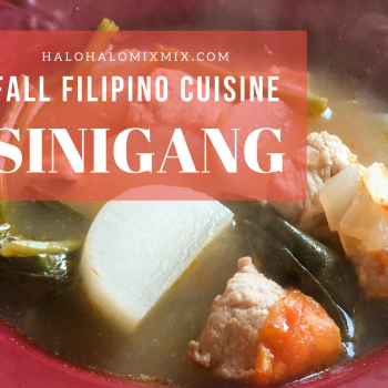 Fall Filipino cuisine - sinigang soup