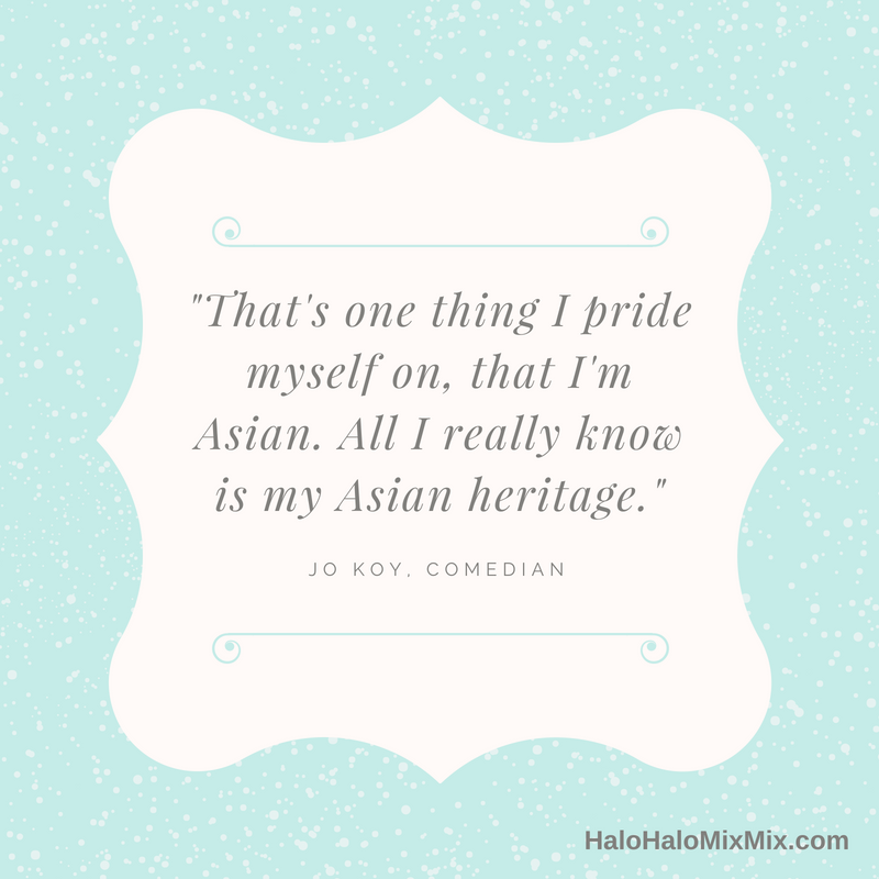 Quotes from Famous Filipino Americans - Jo Koy