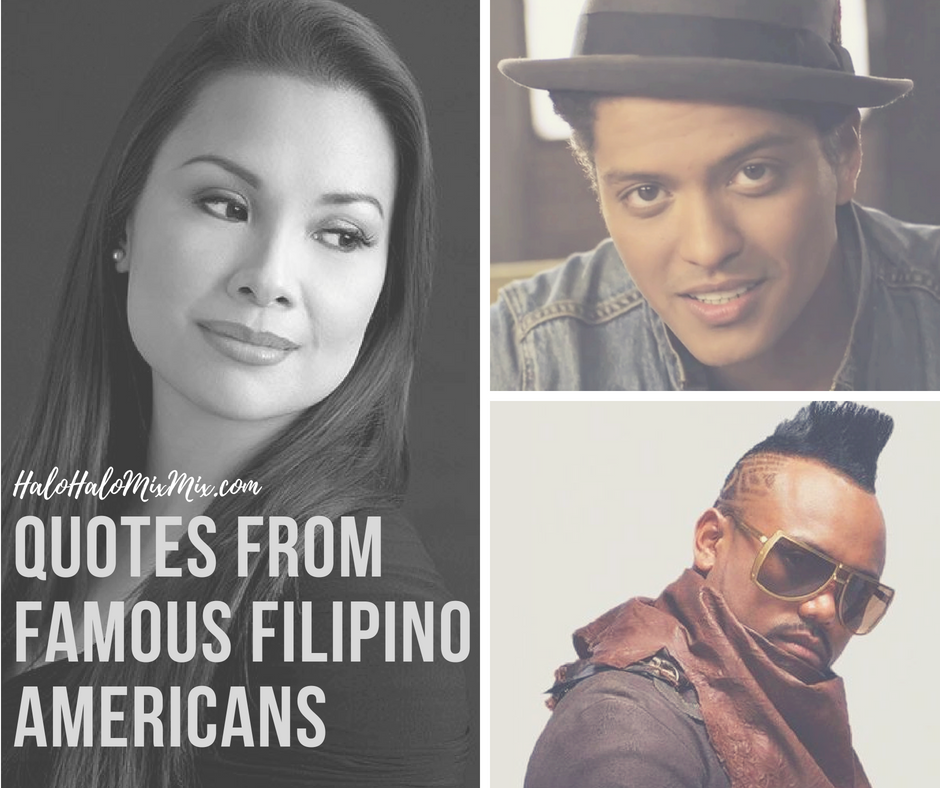 Quotes from Famous Filipino Americans - Celebrating Asian American