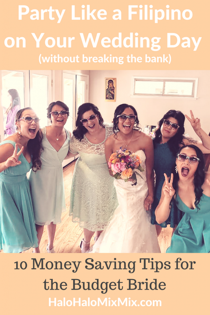 Party Like a Filipino on Your Wedding Day - 10 Money Saving Tips for the Budget Bride