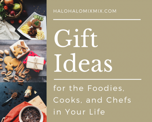 Gift Ideas for the Foodies, Cooks, and Chefs in Your Life