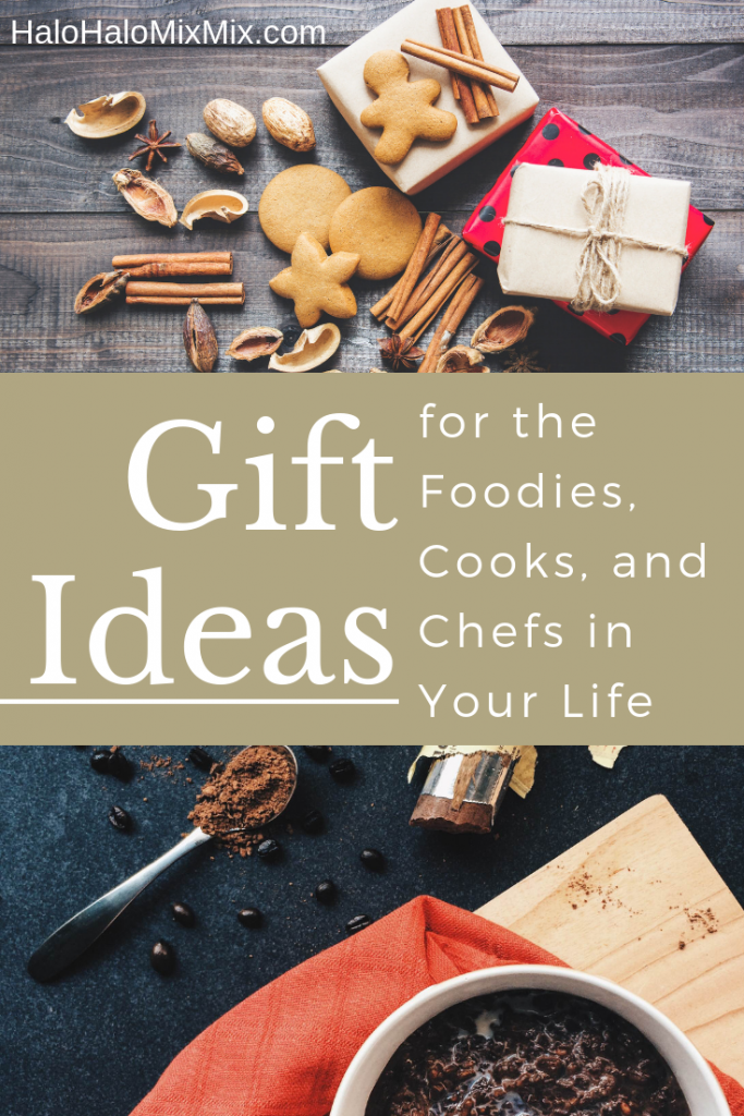Gift Ideas - Foodies, Cooks, and Chefs