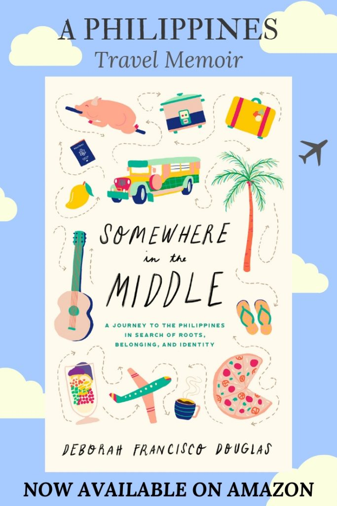 Somewhere in the Middle, A Philippines travel memoir